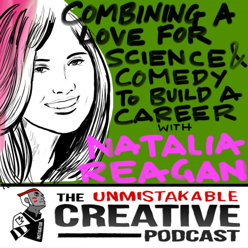 Combining a Love for Science and Comedy to Build a Career with Natalia Reagan