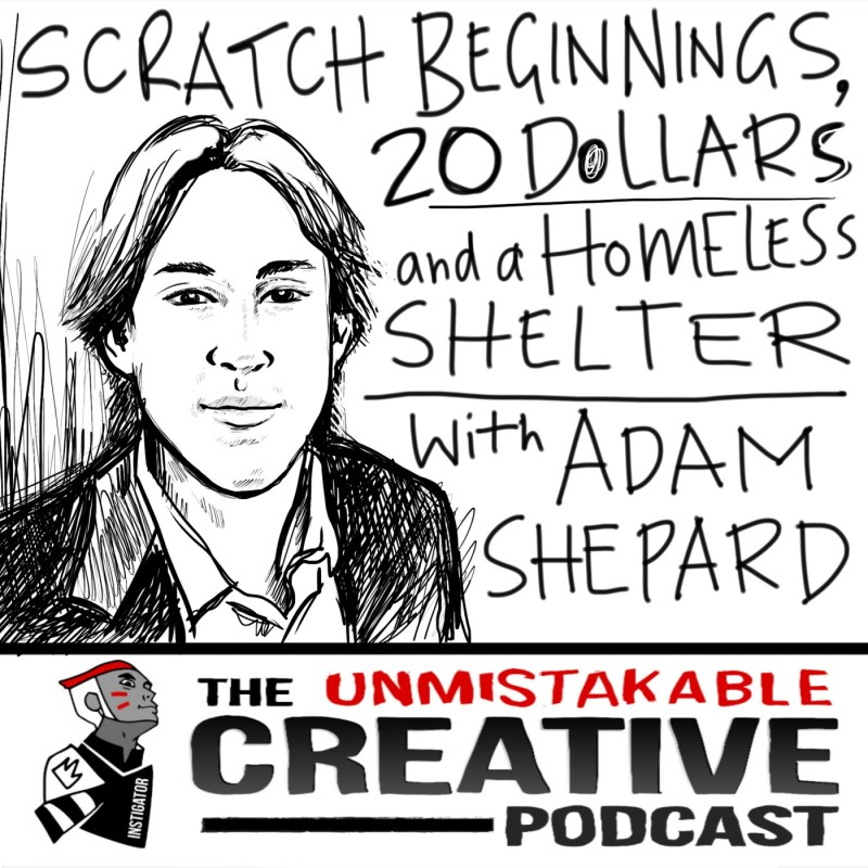 Scratch Beginnings, 25 Dollars and a Homeless Shelter with Adam Shepard