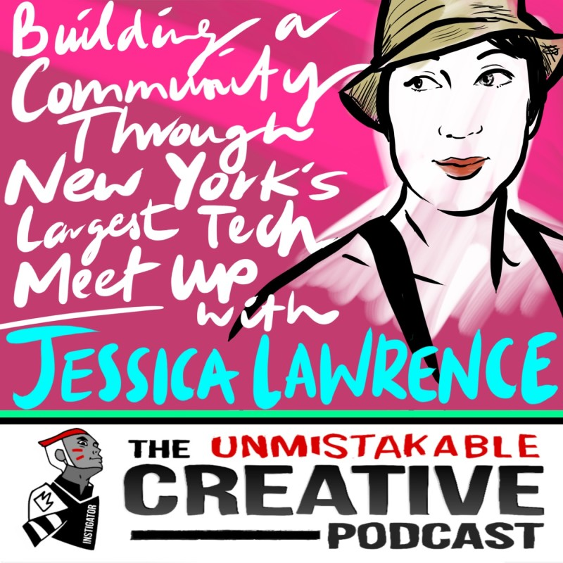 Building a Community Through New York's Largest Tech Meetup with Jessica Lawrence