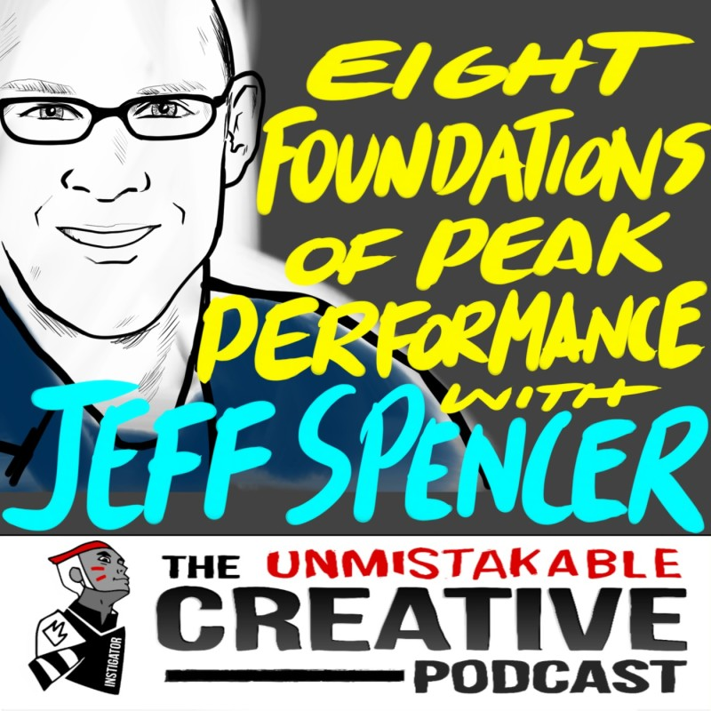 The 8  Foundations of Peak Performance with Jeff Spencer