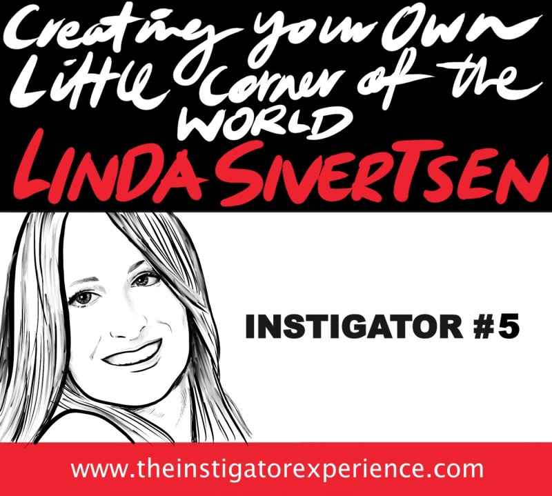 Creating Your Own Little Corner of the World with Linda Sivertsen