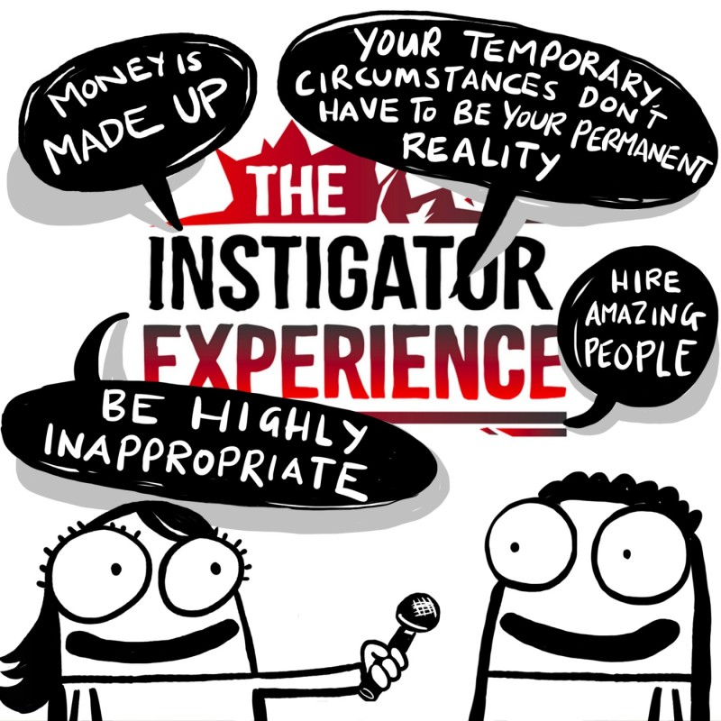 Reflections on The Instigator Experience