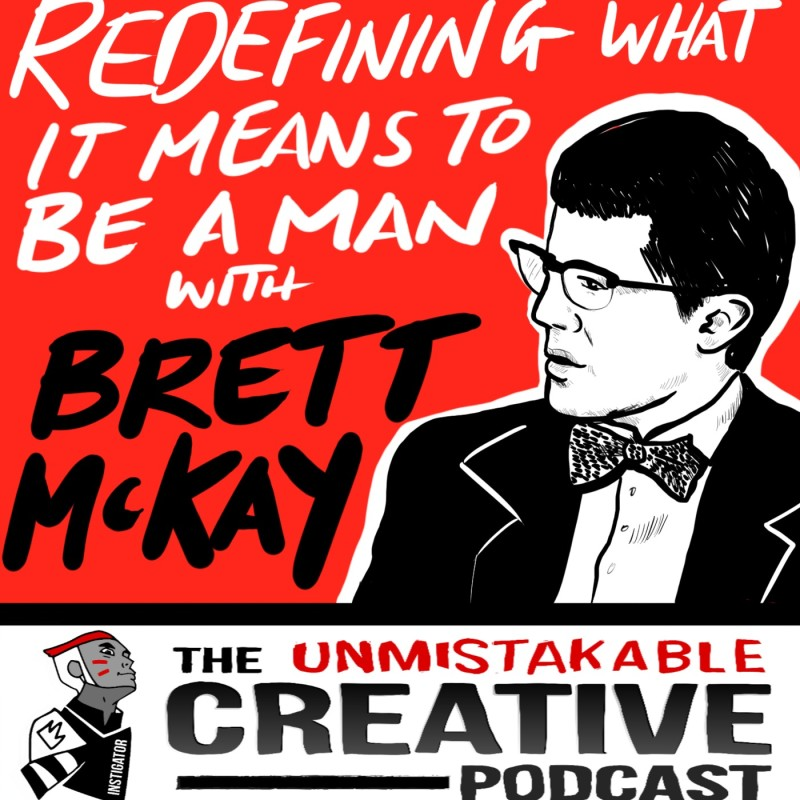 Redefining what it Means to be a Man with Brett Mckay