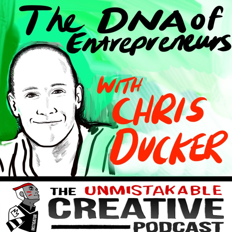The DNA of Entrepreneurs With Chris Ducker