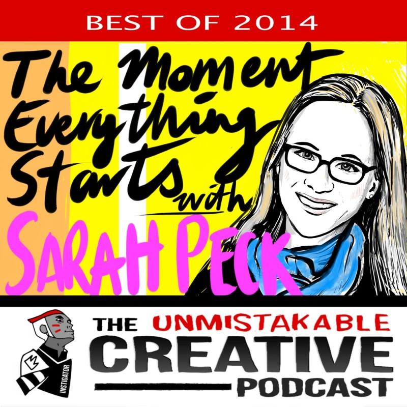The Best of 2014: The Moment Everything Starts With Sarah Peck