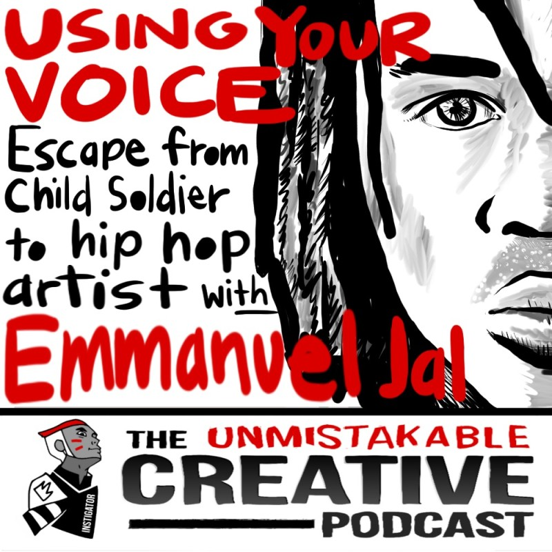 Using Your Voice, Escape from Child Soldier to Hip Hop Artist with Emmanuel Jal