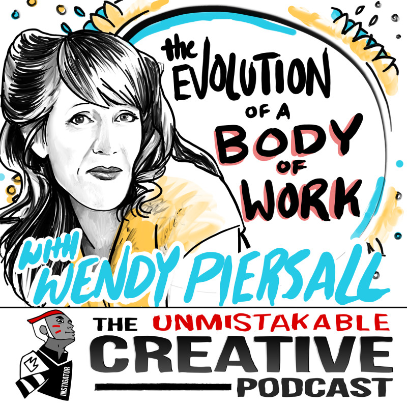The Evolution of a Body of Work with Wendy Piersall
