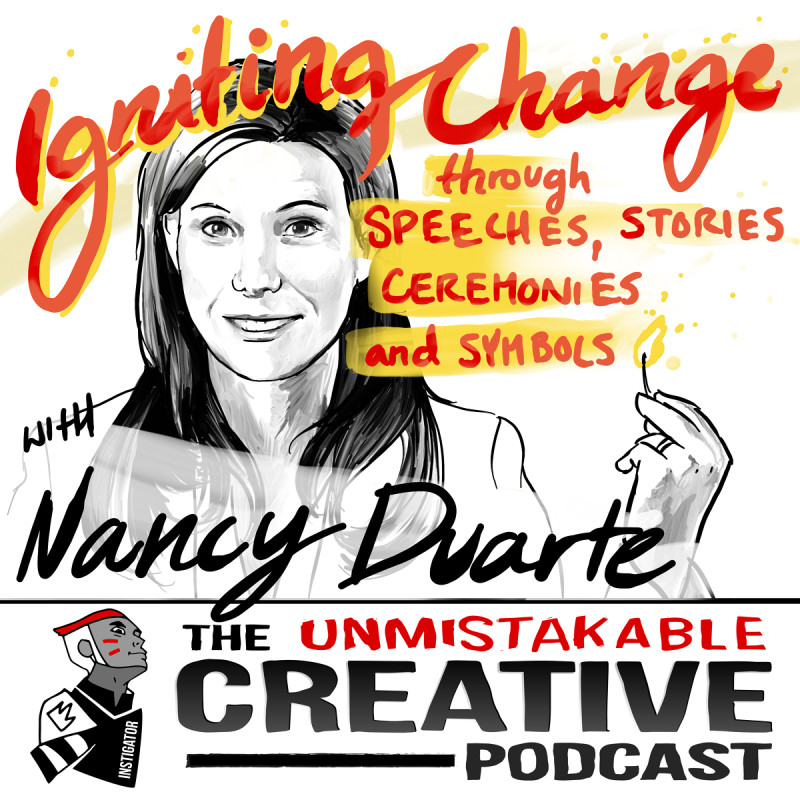 Igniting Change through Speeches, Stories, Ceremonies and Symbols with Nancy Duarte