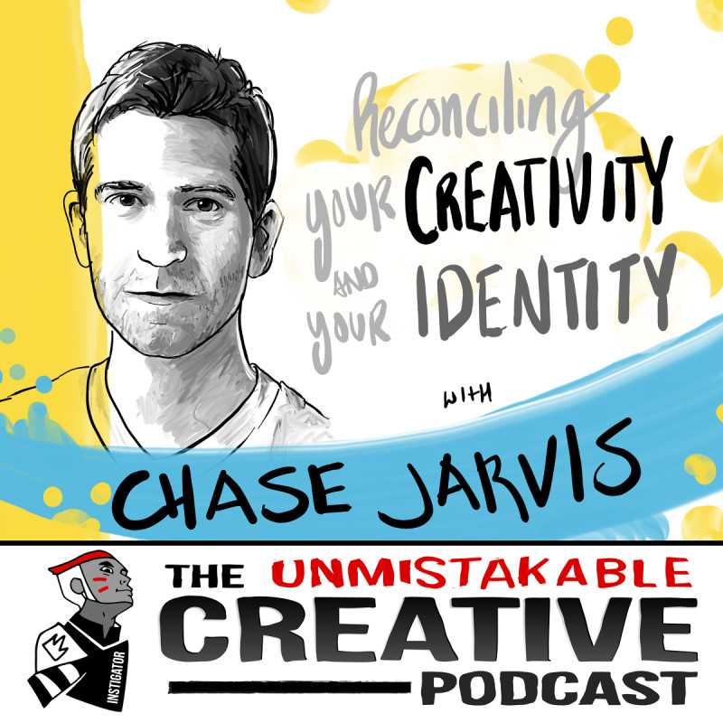 Reconciling Your Creativity and Your Identity with Chase Jarvis