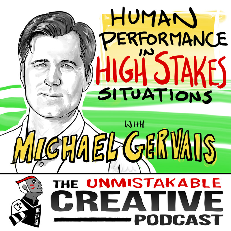 Human Performance in High Stakes Situations With Michael Gervais