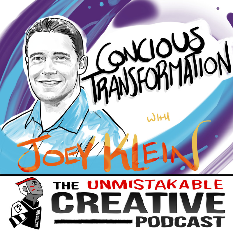 Conscious Transformation with Joey Klein