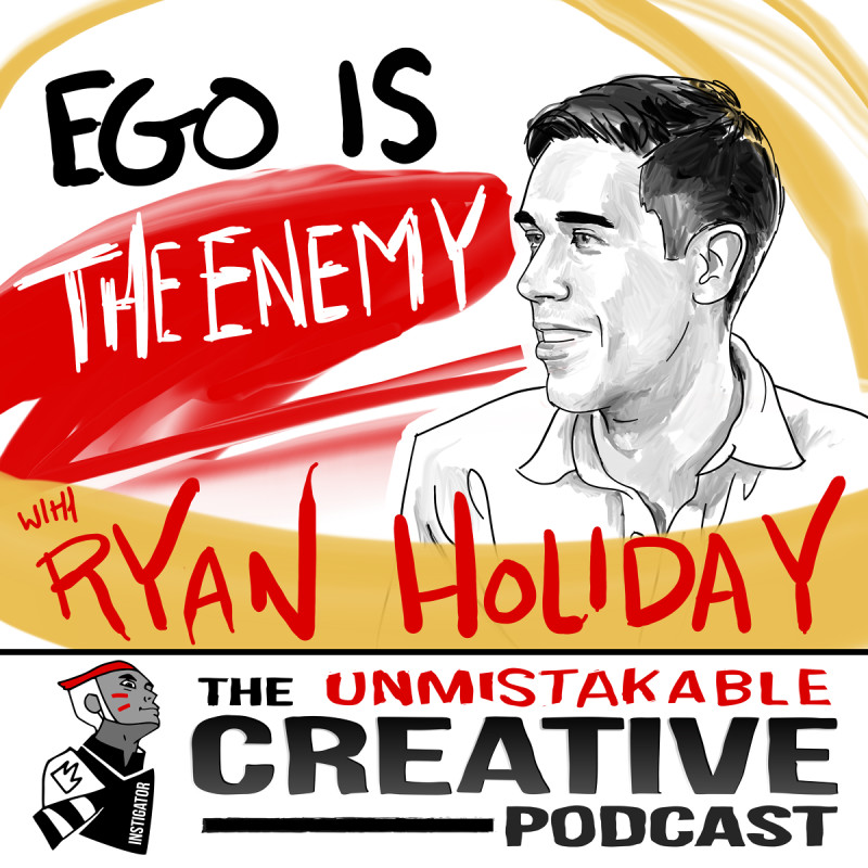 Ego is The Enemy with Ryan Holiday