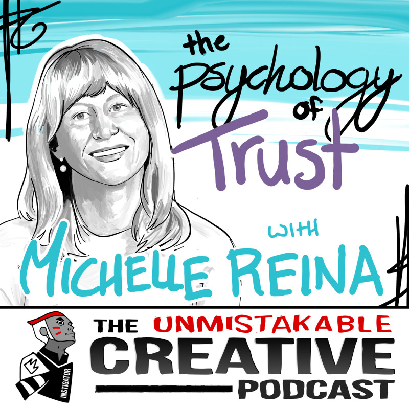 The Psychology of Trust with Michelle Reina