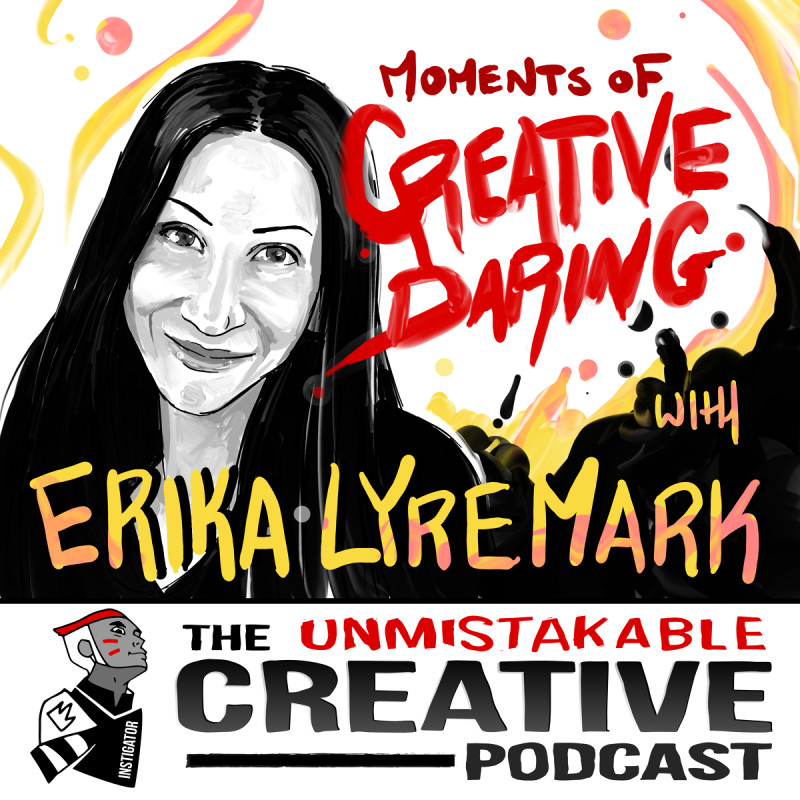 Moments of Creative Daring with Erika Lyremark