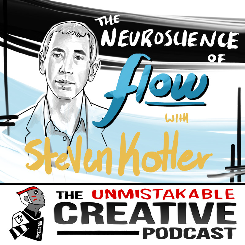 The Neuroscience of Flow with Steven Kotler