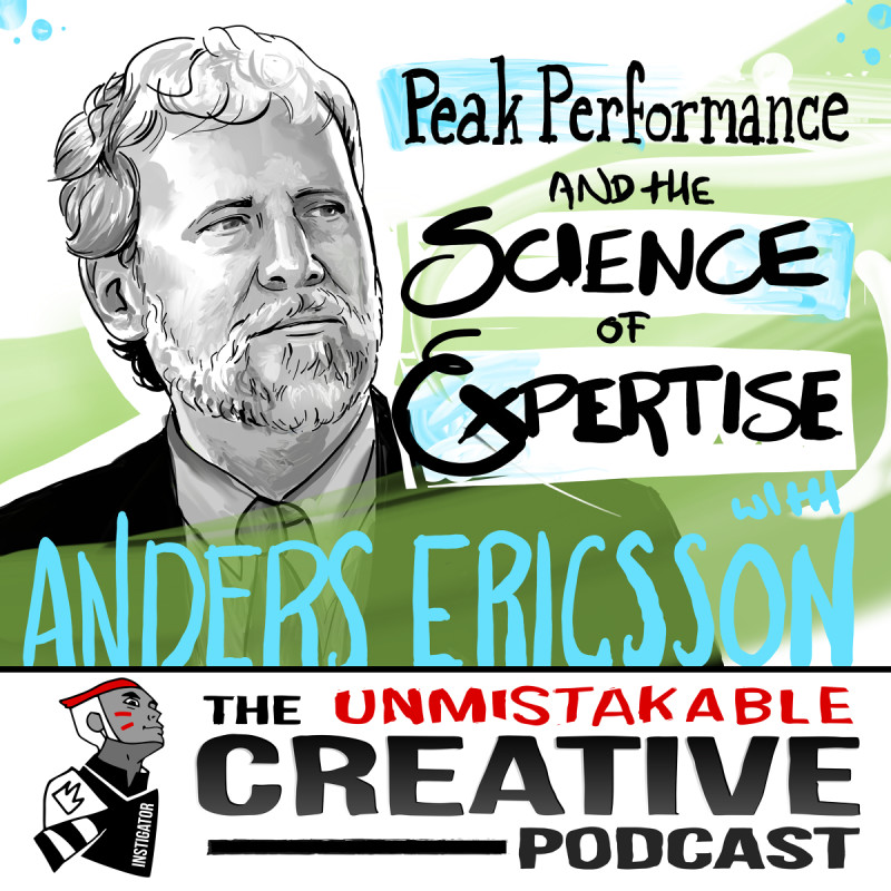 Peak Performance and the Science of Expertise with Anders Ericsson