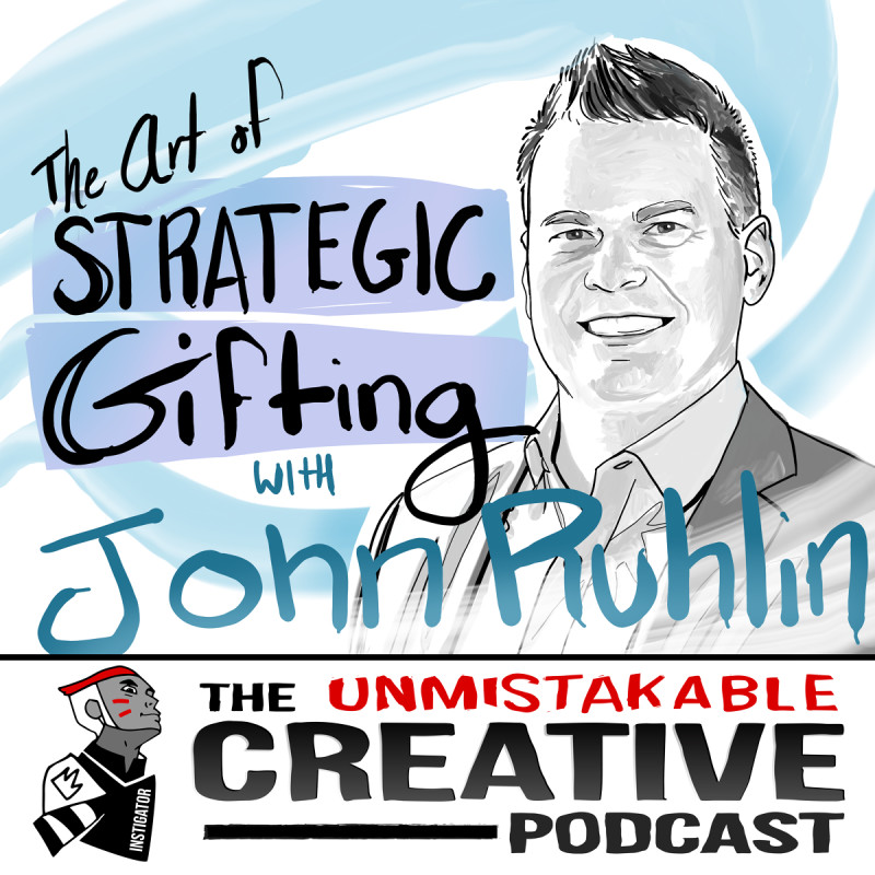 The Art of Strategic Gifting with John Ruhlin
