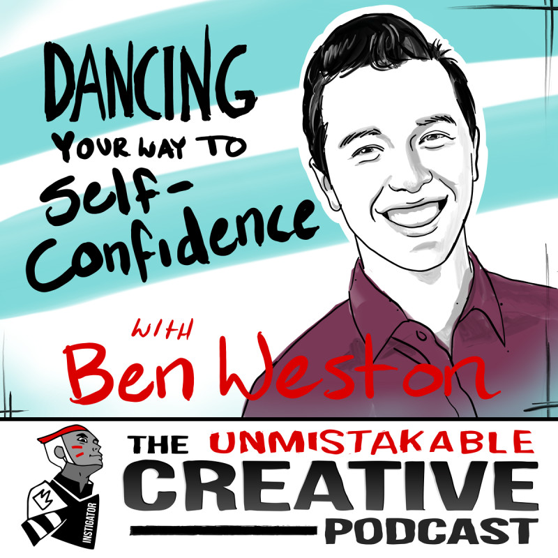 Dancing Your Way to Self-Confidence with Ben Weston