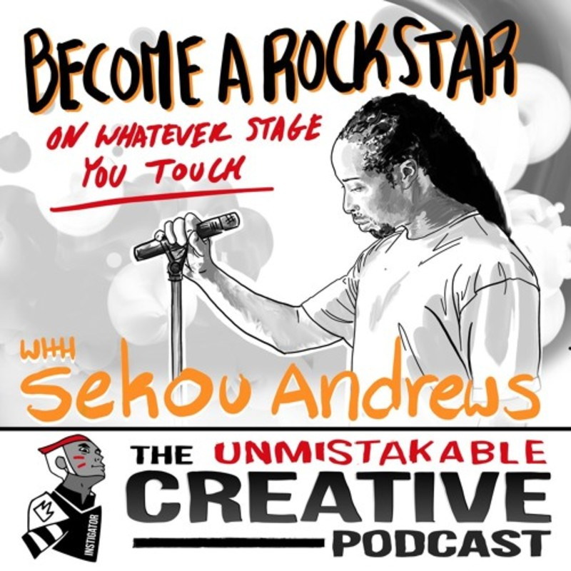 Become a Rockstar on Whatever Stage You Touch with Sekou Andrews