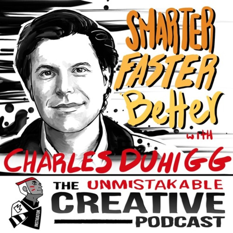 Smarter Faster Better with Charles Duhigg