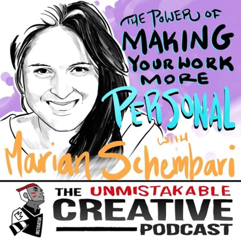 The Power of Making Your Work More Personal with Marian Schembari