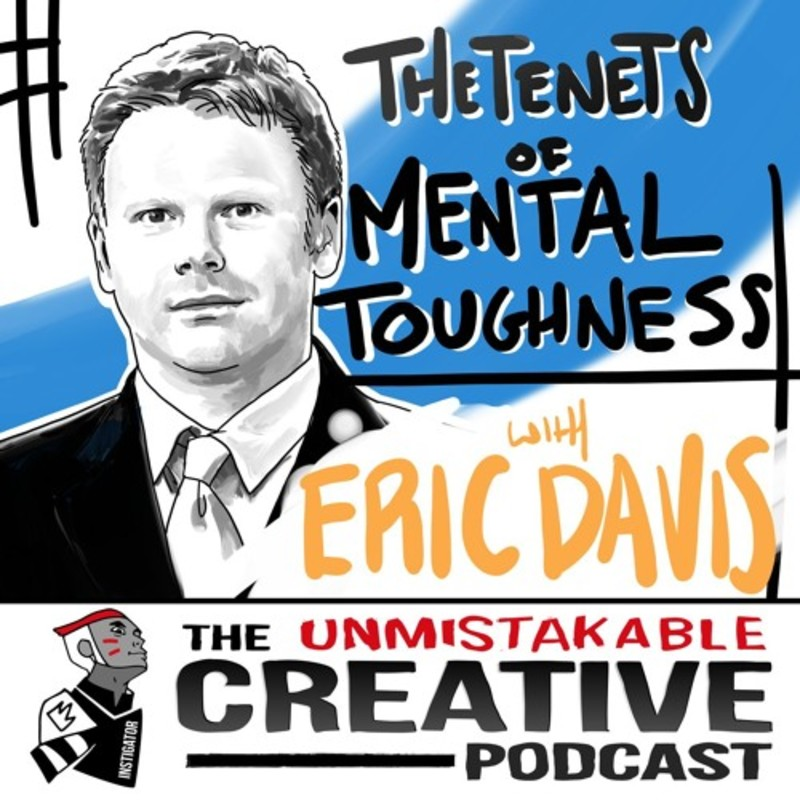 The Tenets of Mental Toughness With Eric Davis