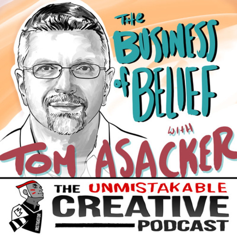 The Business of Belief with Tom Asacker