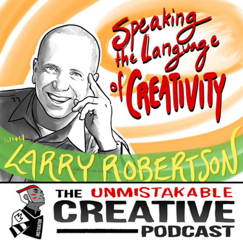 Larry Robertson: Speaking the Language of Creativity
