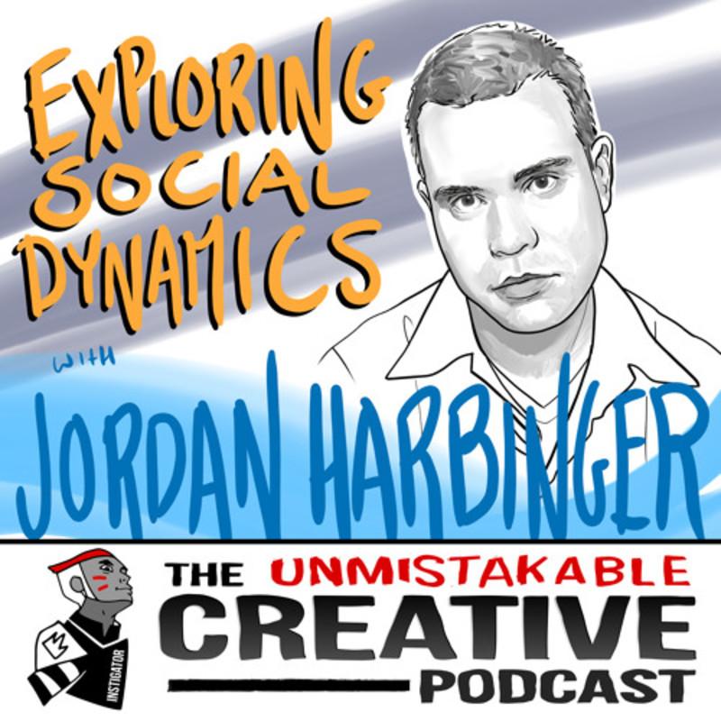 Jordan Harbinger: Exploring Social Dynamics