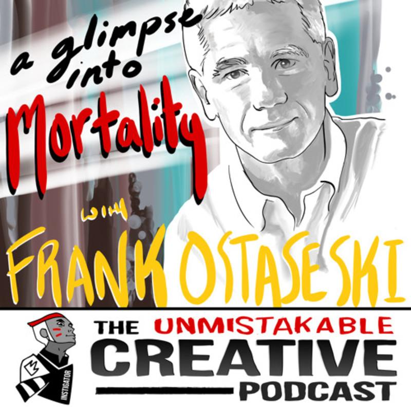 Frank Ostaseski: A Glimpse Into Mortality