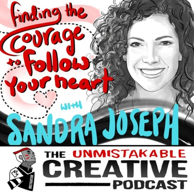Sandra Joseph: Finding the Courage to Follow Your Heart