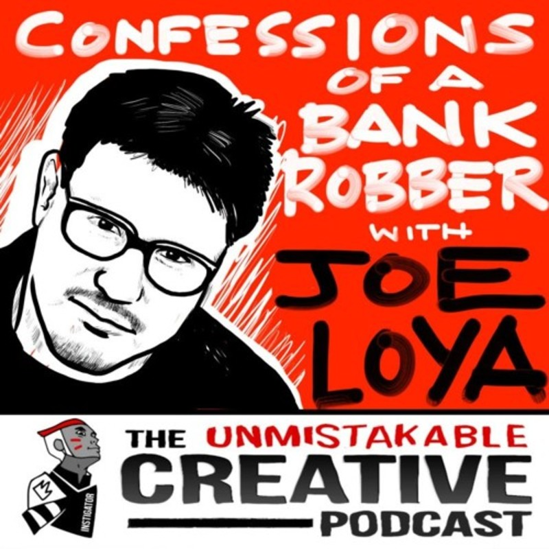 Best of: Confessions of a Bank Robber with Joe Loya