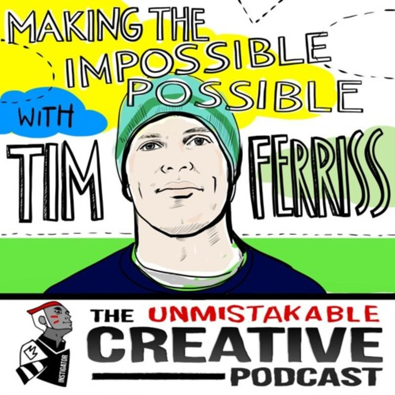 Best of: Making the Impossible Possible with Tim Ferriss