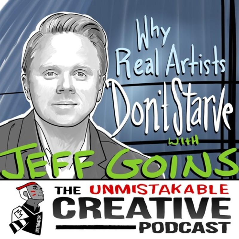 Jeff Goins: Why Real Artists Don't Starve