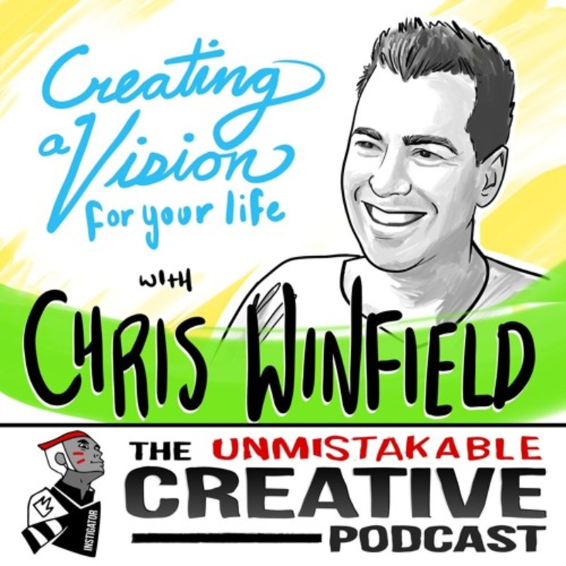 Chris Winfield: Creating a Vision for Your Life