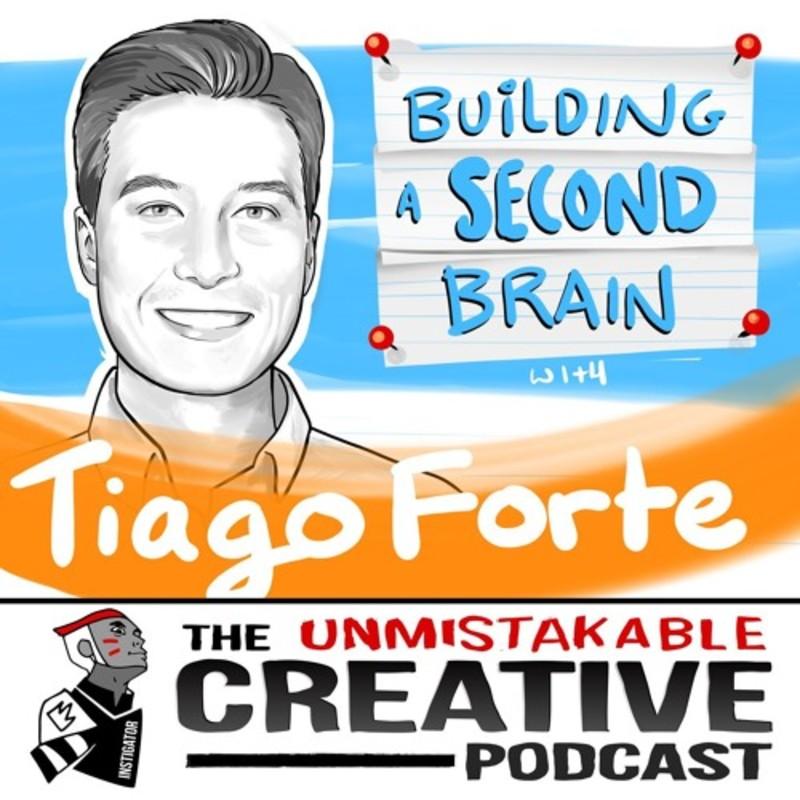 Tiago Forte: Building a Second Brain