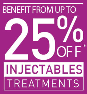 UP TO 25% OFF ALL INJECTABLE TREATMENTS