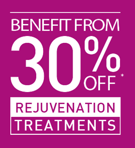 30% OFF REJUVENATION TREATMENTS