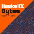 HaskellX Bytes