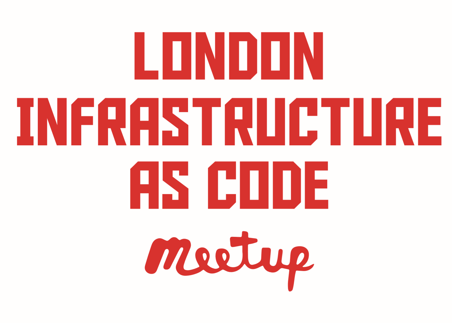 London Infrastructure As Code | Skills Matter Community