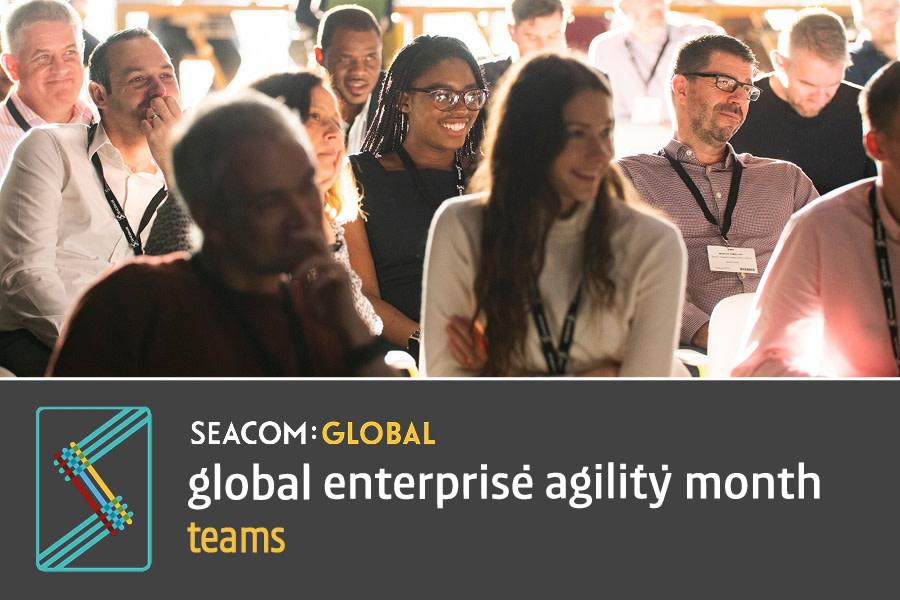 Global Enterprise Agility Month — Teams Week