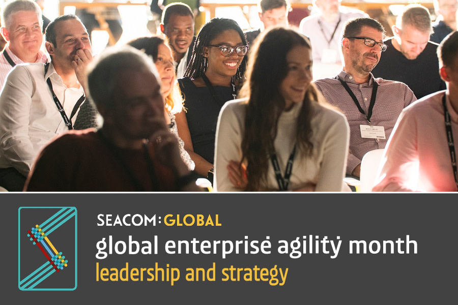 Global Enterprise Agility Month — Leadership and Strategy Week