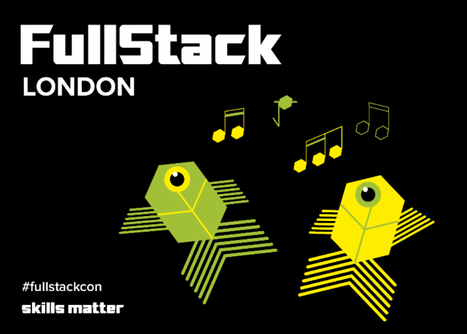 FullStack London 2019 - The Conference on JavaScript, Node