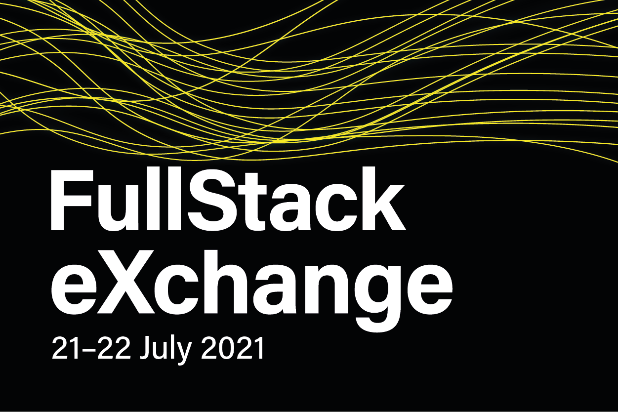FullStack eXchange 2021: The Conference on JavaScript & Node