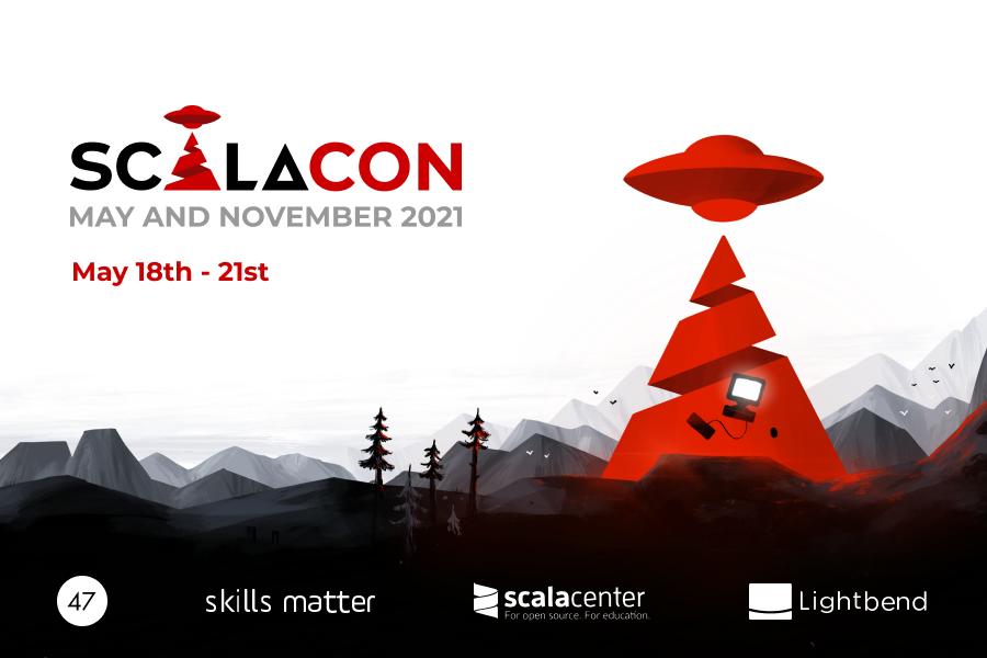 ScalaCon: May 2021