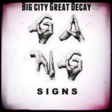 Gang Signs - Mate (Big City Great Decay remix) Artwork