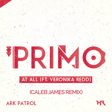 Ark Patrol - At All ft. Veronika Redd (caleb james remix) Artwork