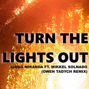 Diego Miranda ft. Mikkel Solnado - Turn The Lights Out (Owen Tadych remix) Artwork