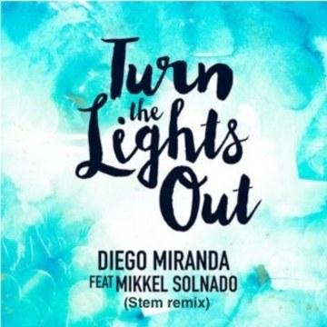 Diego Miranda ft. Mikkel Solnado - Turn The Lights Out (Stem remix) Artwork
