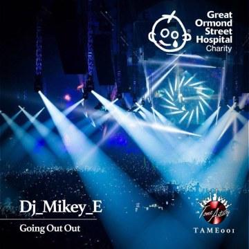 Dj_Mikey_E - Going out out (DnB original mix) Artwork